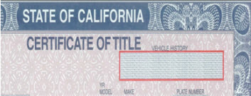 Close-up of California Certificate of Title, Vehicle History box