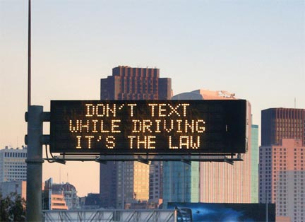 Don't text while driving it's the law message board