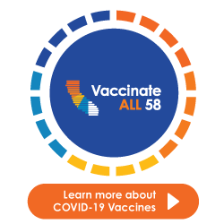 Vaccinate ALL 58. Learn more about COVID-19 Vaccines